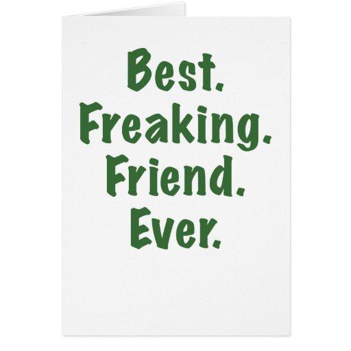 El mejor amigo Freaking nunca Tarjetón