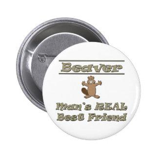 El mejor amigo real del hombre del castor pin redondo de 2 pulgadas