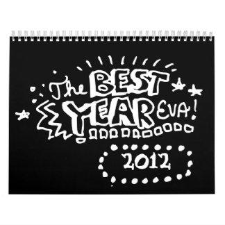 El mejor año Eva 2 Calendario De Pared