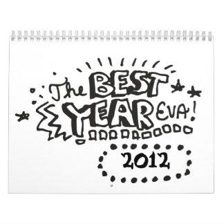 El mejor año Eva Calendario De Pared