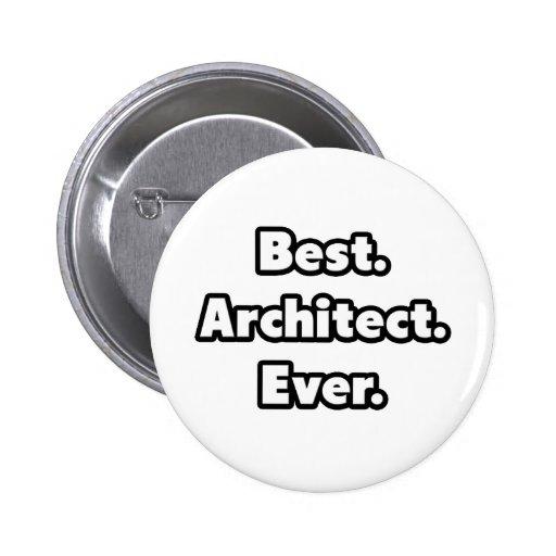 El mejor. Arquitecto. Nunca Pin