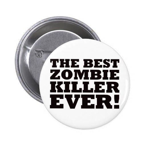 El mejor asesino del zombi nunca pin redondo 5 cm