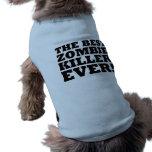 El mejor asesino del zombi nunca camisetas de mascota