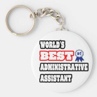 El mejor ayudante administrativo del mundo llavero redondo tipo pin