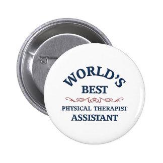 El mejor ayudante del terapeuta físico del mundo pin redondo de 2 pulgadas