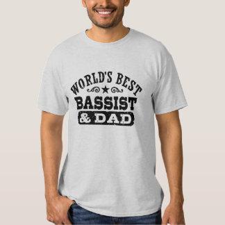 El mejor bajista y el papá del mundo camisas