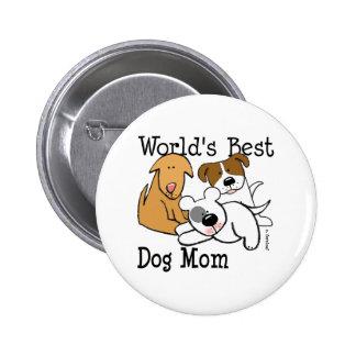 El mejor botón de la mamá del perro del mundo pin