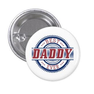 El mejor botón siempre de encargo del papá pin redondo de 1 pulgada