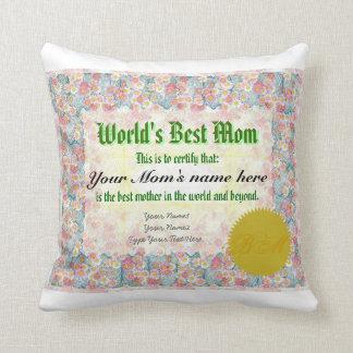 El mejor certificado de la mamá del mundo cojín