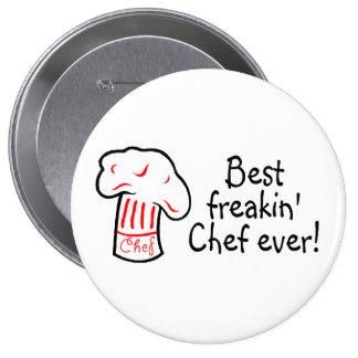 El mejor cocinero de Freakin nunca Pin Redondo De 4 Pulgadas