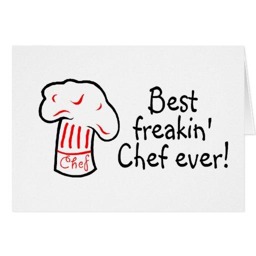 El mejor cocinero de Freakin nunca Tarjeta De Felicitación