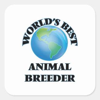 El mejor criador animal del mundo pegatina cuadrada