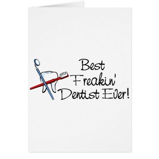 El mejor dentista de Freakin nunca Tarjeta