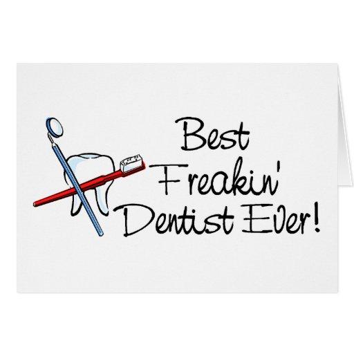 El mejor dentista de Freakin nunca Tarjetas