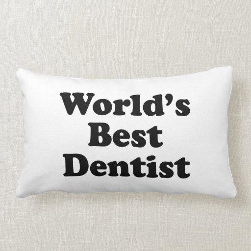 El mejor dentista del mundo cojín
