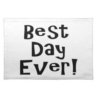 ¡El mejor día nunca! Manteles
