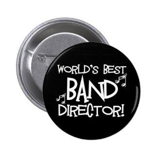 El mejor director de la banda del mundo pin redondo de 2 pulgadas