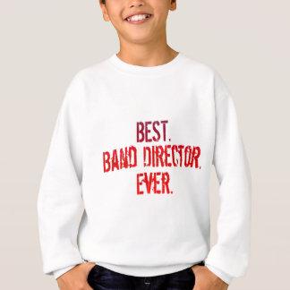 El mejor. Director de la banda. Nunca Sudadera