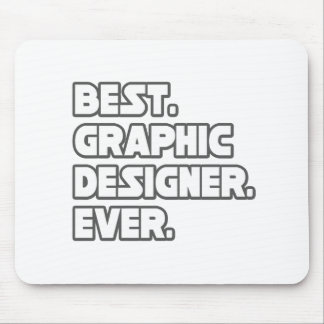 El mejor diseñador gráfico nunca alfombrilla de raton