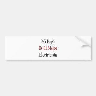 EL Mejor Electricista del Es de la papá del MI Etiqueta De Parachoque