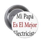 EL Mejor Electricista del Es de la papá del MI Pins