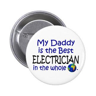 El mejor electricista en el mundo (papá) pin redondo de 2 pulgadas