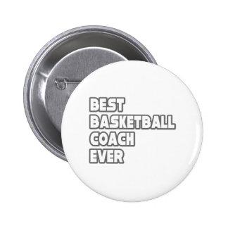 El mejor entrenador de béisbol nunca pin redondo de 2 pulgadas