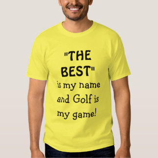 El mejor es mi nombre y el golf es mi camisa del
