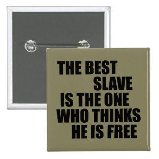 El mejor esclavo pin cuadrada 5 cm
