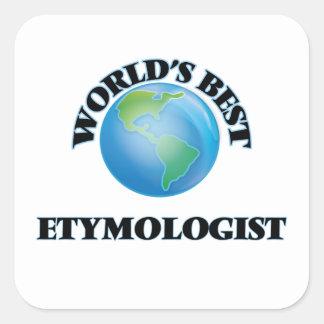 El mejor etimólogo del mundo pegatina cuadrada