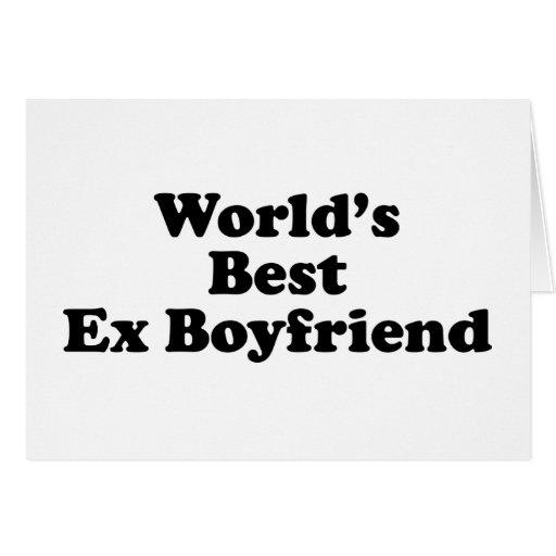 El mejor ex novio del mundo tarjeta de felicitación