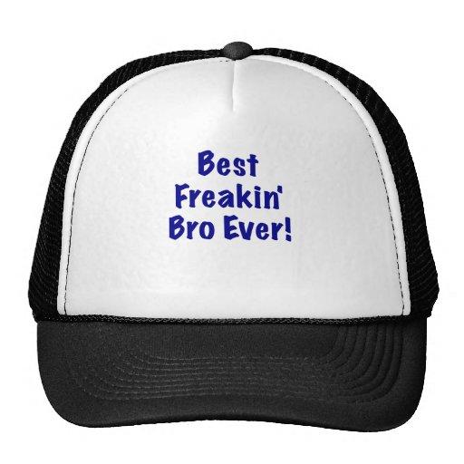 El mejor Freakin Bro nunca Gorro De Camionero