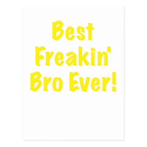 El mejor Freakin Bro nunca Postales