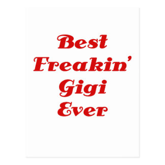 El mejor Freakin Gigi nunca Postales