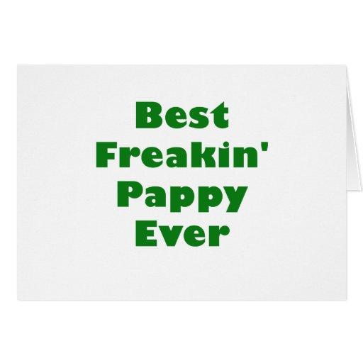 El mejor Freakin Pappy nunca Felicitacion