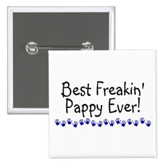 El mejor Freakin Pappy nunca Pin