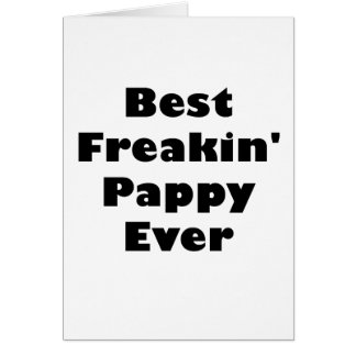 El mejor Freakin Pappy nunca Tarjetón