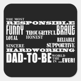 El mejor futuro más grande engendra a papás para pegatina cuadrada