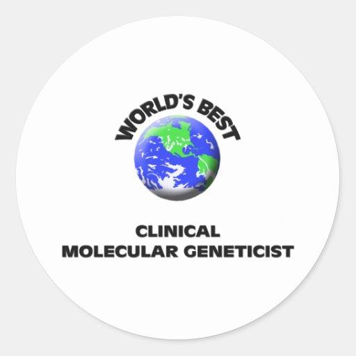 El mejor genetista molecular clínico del mundo pegatina redonda