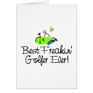 El mejor golfista de Freakin siempre (1) Felicitacion