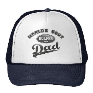 El mejor golfista y el papá del mundo gorras de camionero