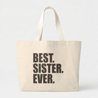 El mejor. Hermana. Nunca Bolsa Tela Grande