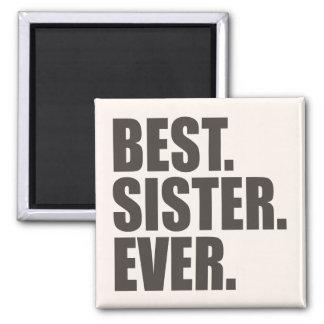 El mejor. Hermana. Nunca Imán Cuadrado