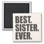 El mejor. Hermana. Nunca Imán Para Frigorífico