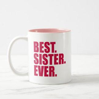 El mejor. Hermana. Nunca. (rosa) Taza De Dos Tonos