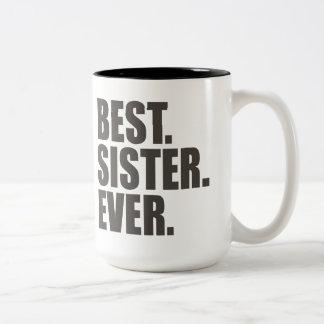 El mejor. Hermana. Nunca Taza De Dos Tonos