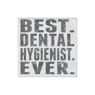 El mejor. Higienista dental. Nunca Imán De Piedra