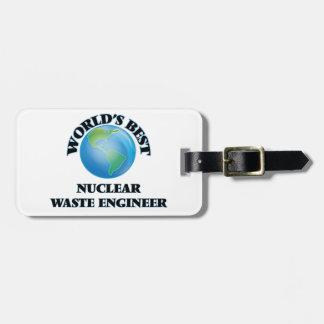 El mejor ingeniero de la basura nuclear del mundo etiquetas para equipaje
