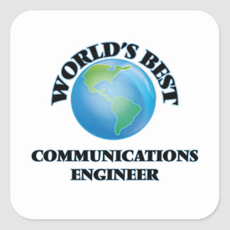 El mejor ingeniero de las comunicaciones del mundo calcomanía cuadrada personalizada