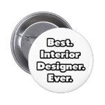 El mejor. Interiorista. Nunca Pins